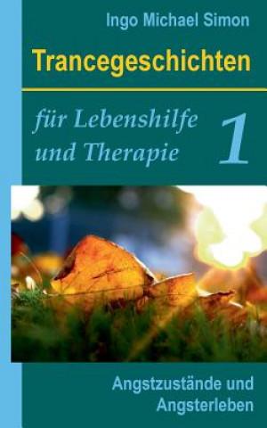 Trancegeschichten fur Lebenshilfe und Therapie. Band 1