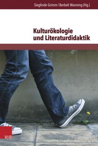 Kulturökologie und Literaturdidaktik