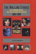 The Rolling Stones On Their Own, On Film And In Print 1964-2014