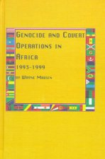 Genocide and Covert Operations in Africa 1993-1999