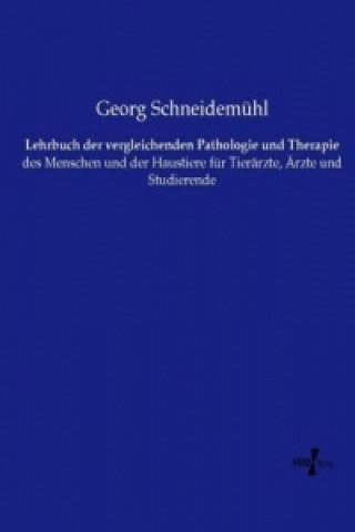 Lehrbuch der vergleichenden Pathologie und Therapie