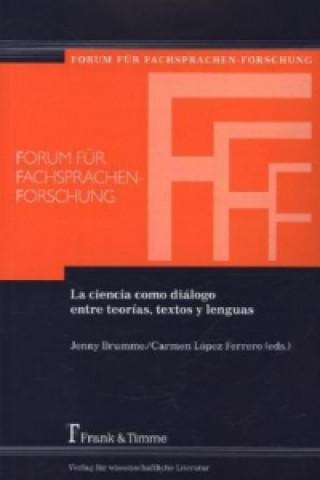 La ciencia como diálogo entre teorías, textos y lenguas