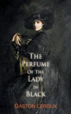 Perfume of the Lady in Black