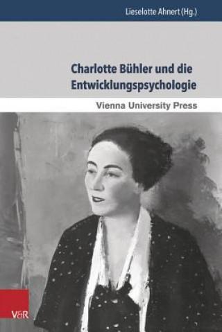 Charlotte Buhler Und Die Entwicklungspsychologie