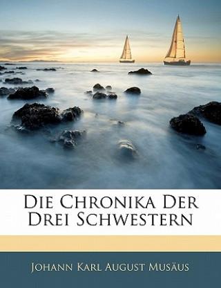 Die Chronika der drei Schwestern
