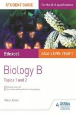 Edexcel Biology B Student Guide 1: Topics 1 and 2