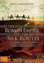 Roman Empire and the Silk Routes