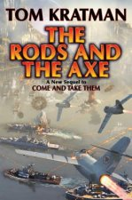 Rods and the Axe