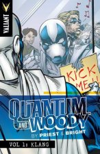 Quantum and Woody by Priest & Bright
