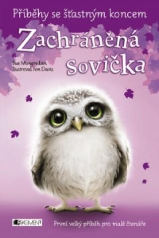 Příběhy se šťastným koncem Zachráněná sovička