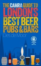 CAMRA Guide to London's Best Beer, Pubs & Bars