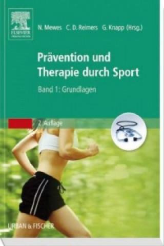 Prävention und Therapie durch Sport. Bd.1