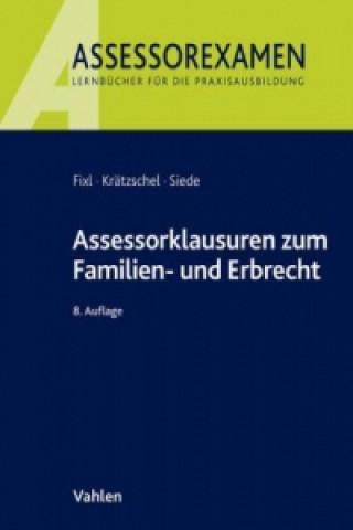 Assessorklausuren im Familien- und Erbrecht
