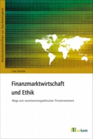 Finanzmarktwirtschaft und Ethik