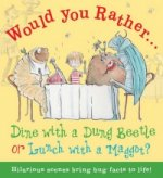 Would You Rather: Dine with a Dung Beetle or Lunch with a Ma
