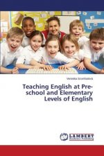 Teaching English at Pre-school and Elementary Levels of English