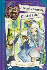 Ever After High: 03 A Semi-Charming Kind of Life