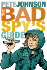 Bad Spy's Guide