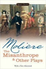 Misanthrope & Other Plays