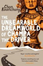 Unbearable Dreamworld of Champa the Driver