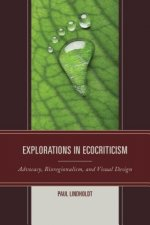 Explorations in Ecocriticism