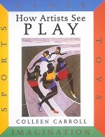How Artists See Play