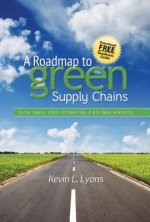 Road Map to Green Supply Chains
