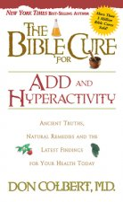 Bible Cure for ADD and Hyperactivity