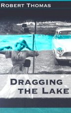 Dragging the Lake