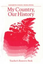 My Country Our History: Canada from 1867 to the Present, Teacher's Resource Book