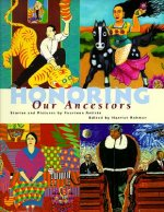 Honoring Our Ancestors