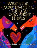 What S the Most Beautiful Thing You Know about Horses?