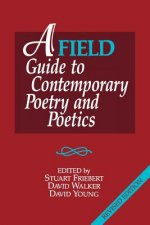 Field Guide to Contemporary Poetry and Poetics