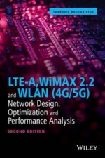 LTE-A, WiMAX 2.2 and WLAN (4G/5G)
