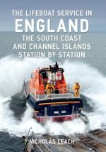 Lifeboat Service in England: The South Coast and Channel Islands