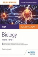 AQA Biology Student Guide 2: Topics 3 and 4