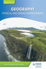 Higher Geography for CFE: Physical and Human Environments