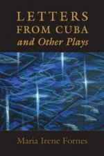 Letters from Cuba and Other Plays