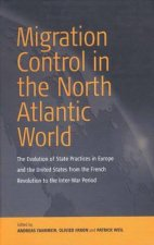 Migration Control in the North Atlantic World