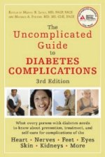 Uncomplicated Guide to Diabetes Complications
