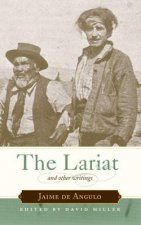 Lariat and Other Writings