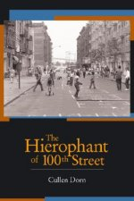 Hierophant of 100th Street