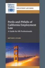 Perils and Pitfalls of California Employment Law