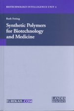 Synthetic Polymers for Biotechnology and Medicine