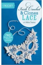 Irish Crochet and Clones Lace with Maire Treanor