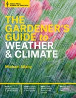 Gardener's Guide to Weather and Climate