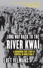 Long Way Back to the River Kwai