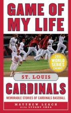 Game of My Life: St. Louis Cardinals
