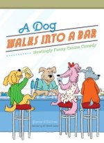Dog Walks into a Bar