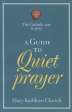Guide to Quiet Prayer